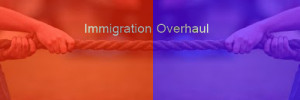 Immigration Overhaul
